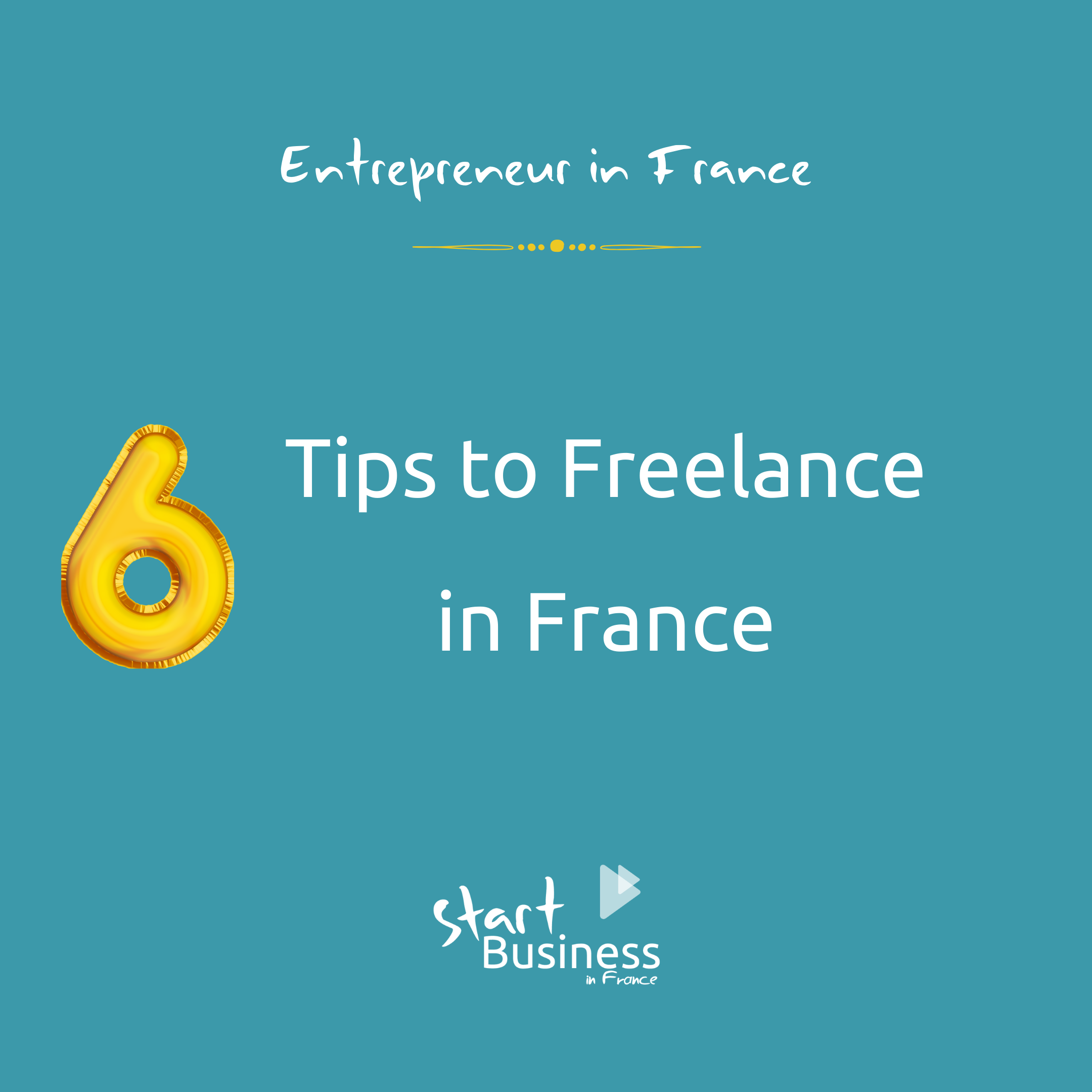 6 tips to freelance in France